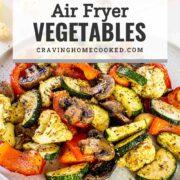 pin for air fryer vegetables.